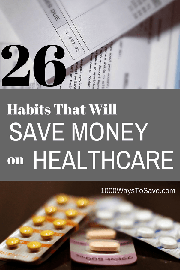 26 Good Habits That Will Save You Money on HealthCare