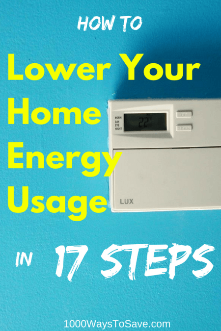 How to Lower Your Home Energy Usage in 17 Steps