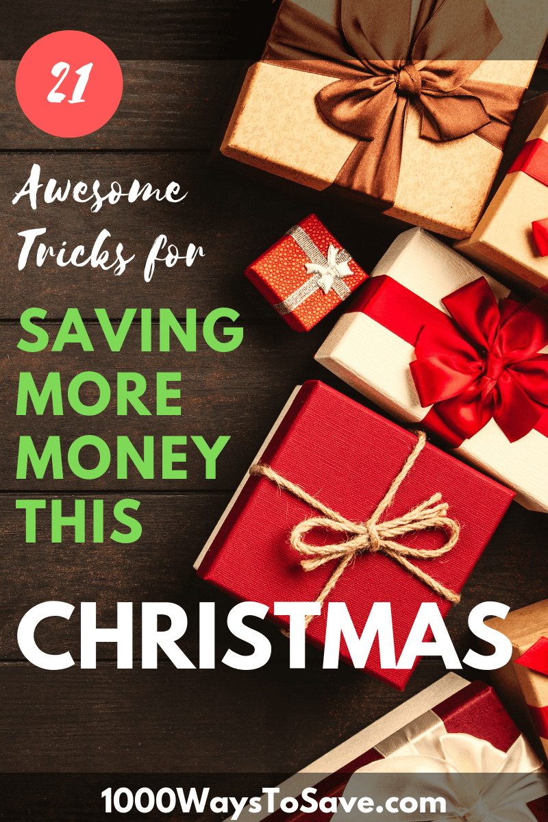 Don't let your finances turn you into Scrooge! Here's how to save money at Christmas using 21 awesome tricks that will keep your spirits merry and bright! #MoneySavingTips #1000WaysToSave