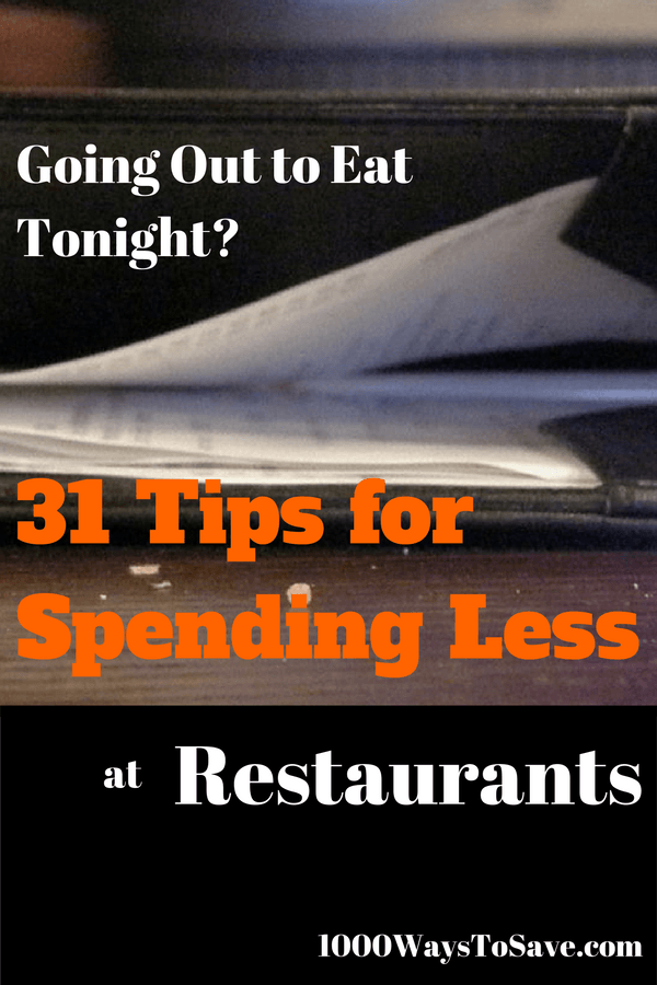 Going Out to Eat Tonight?  Here are 31 Tips for Spending Less at Restaurants