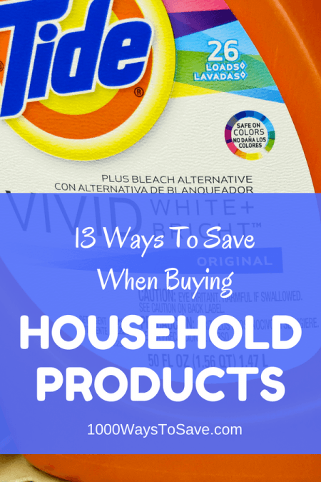 13 Ways You Can Spend Less When Buying Household Products