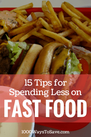 Some fast food places can cost just as much as a sit-down restaurant. Here are 15 simple ways to spend less on fast food and not pay more than you should! #MoneySavingTips #1000WaysToSave