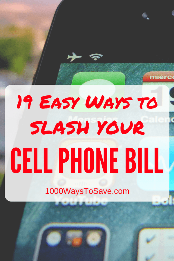 19 Easy Ways to Slash Your Cell Phone Bill