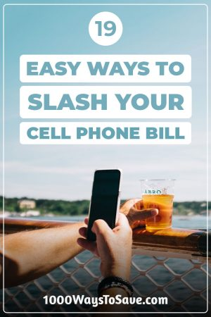 Don't let your mobile plan destroy your budget! Here are 19 creative ways to save money on your cell phone bill every month and stay connected to the world. #MoneySavingTips #1000WaysToSave