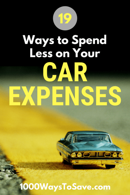19 Creative Ways to Spend Less on Your Car Expenses