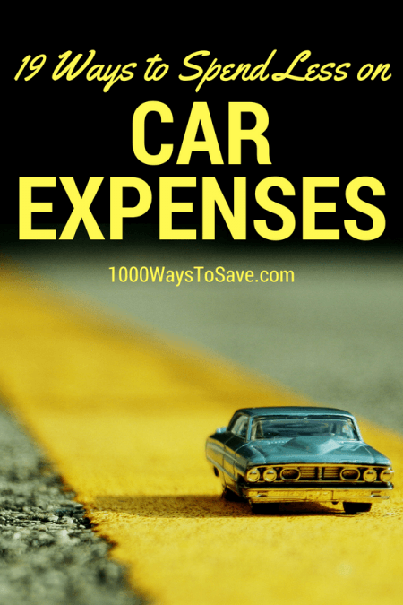 19 Ways to Spend Less on Your Car Expenses