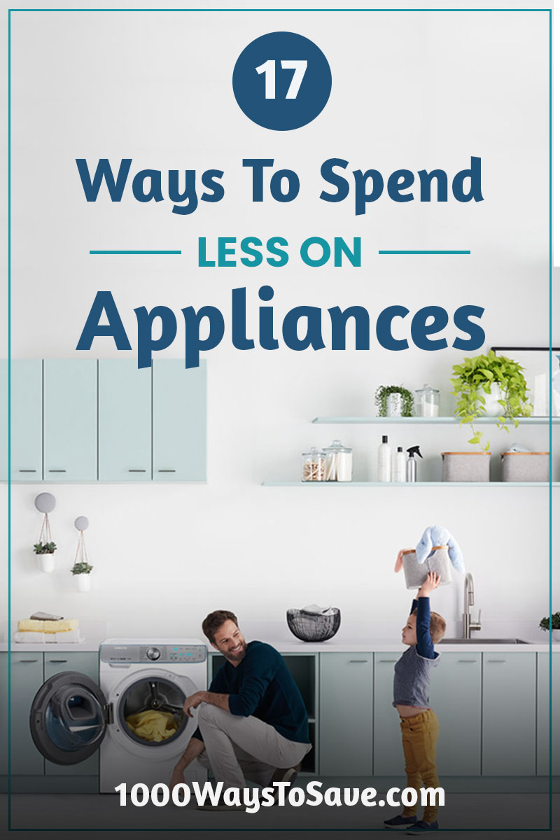 If you own a home, then at some time you'll have to replace your refrigerator or washing machine. Here are 17 ways to spend less on appliances and save a boat-load of money the next time that happens to you. #MoneySavingTips #1000WaysToSave