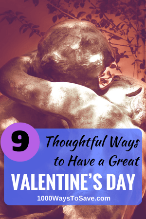 9 Thoughtful Ways to Have a Great Valentine's Day