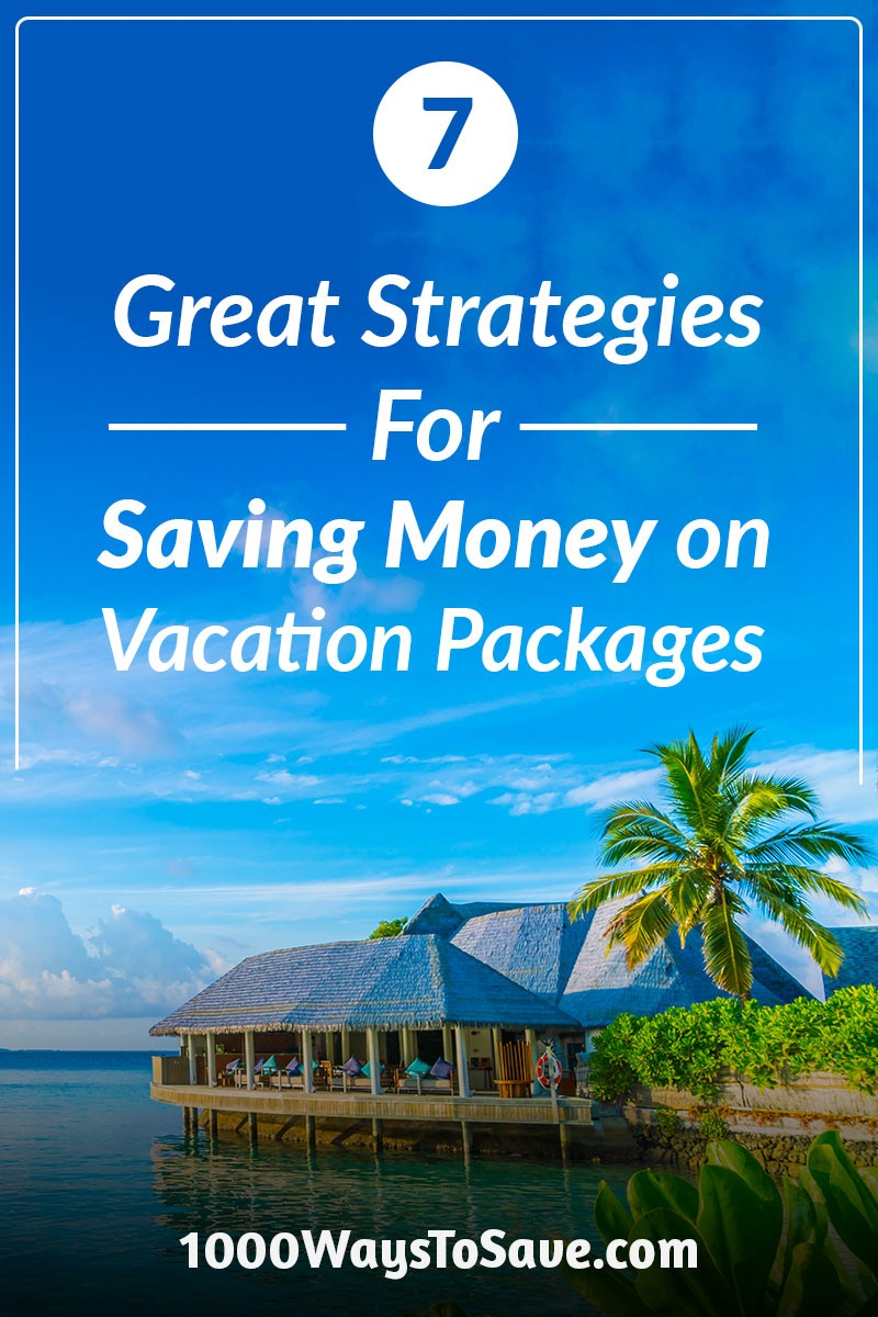 Looking for some great tips on how to save money on vacation packages? After traveling to dozens of locations, here are 7 of my favorite strategies for getting the best deals around! #MoneySavingTips #1000WaysToSave