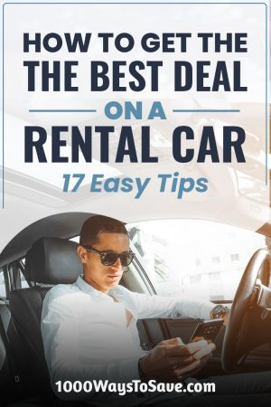 Need to rent a vehicle for business or your next vacation? Here's how to get the best deal on a rental car using 17 easy tricks I've learned over the years. #MoneySavingTips #1000WaysToSave