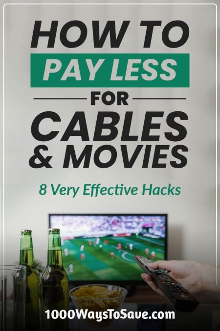 How to Pay Less for Cable and Movies – 8 Very Effective Hacks