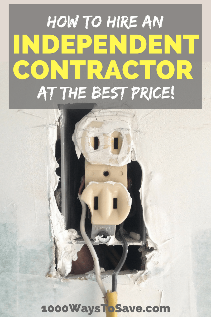 At some point, every homeowner will need work done around the house that they can't personally do. When that day comes, here's my 12 tips for how to hire an independent contractor and get the best price possible. #MoneySavingTips #1000WaysToSave