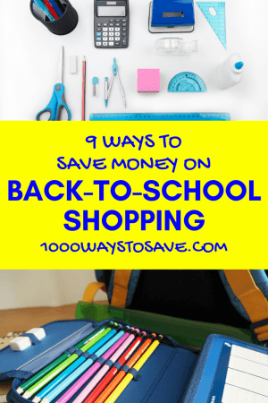 9 Ways to Save Money on Back to School Shopping