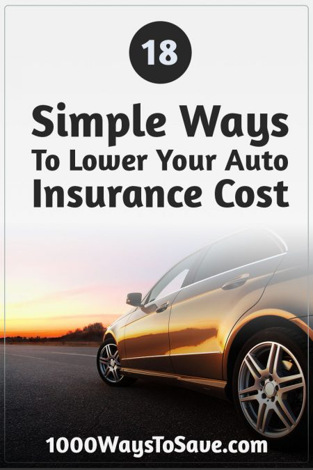 Make driving less expensive! Here are 18 easy ways you can lower your auto insurance costs and get the best possible premiums you can get. #MoneySavingTips #1000WaysToSave