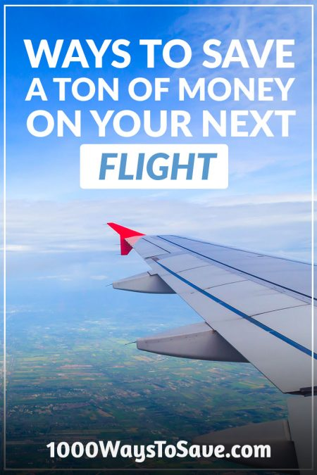 27 Incredible Ways to Save More Money on Your Next Flight