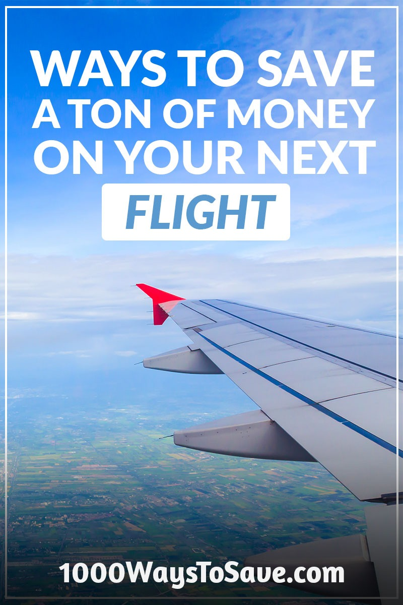 Flying can be expensive! But it doesn't always have to be. Here are 27 easy ways to save money on flights and get the most out of your travels! #MoneySavingTips #1000WaysToSave